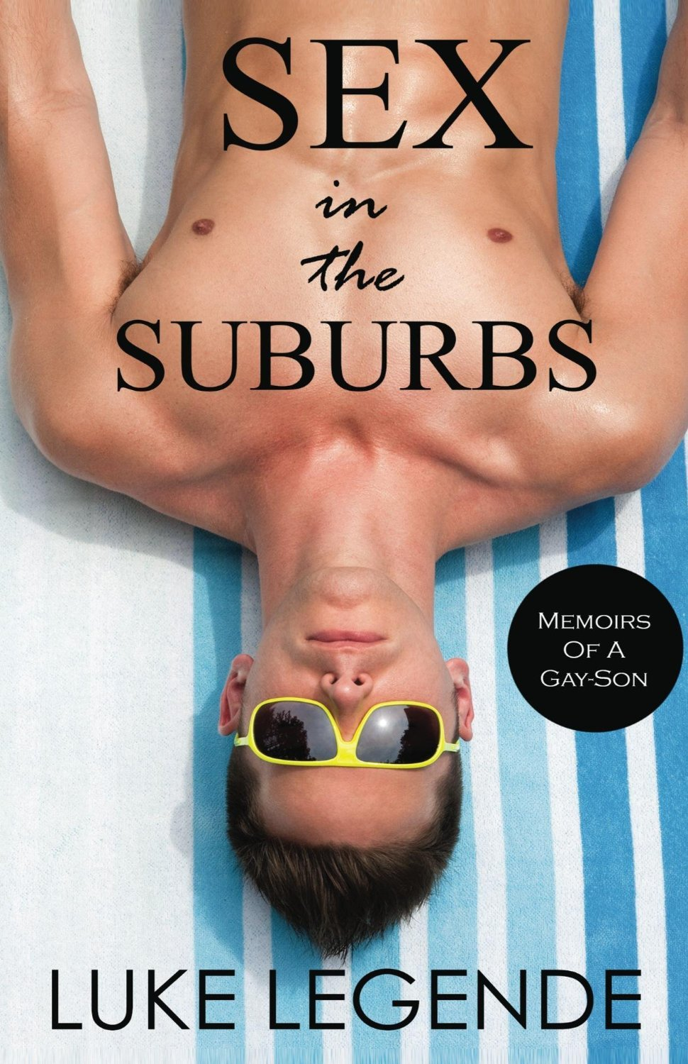 Sex in the Suburbs  by  Luke Legende