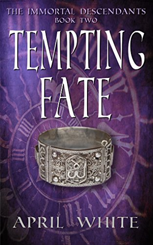 Tempting Fate (The Immortal Descendants #2)  by  April White