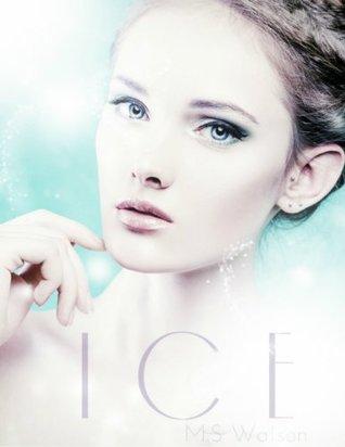 Ice (The Poseidons Girls Trilogy Book 1) M.S. Watson