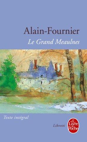 El Gran Meaulnes  by  Alain-Fournier