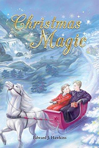 Christmas Magic Edward J Hawkins