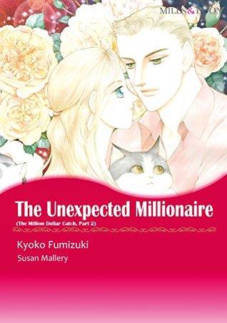THE UNEXPECTED MILLIONAIRE Susan Mallery