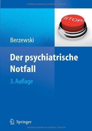 Der psychiatrische Notfall Horst Berzewski