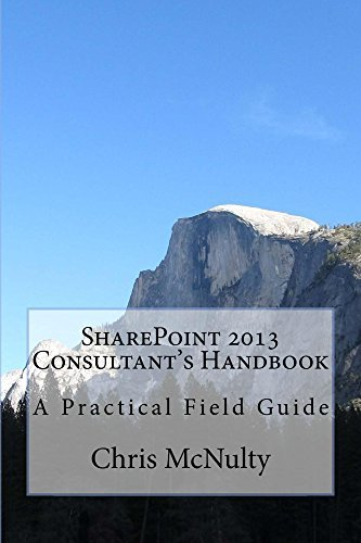 SharePoint 2013 Consultants Handbook  by  Chris McNulty