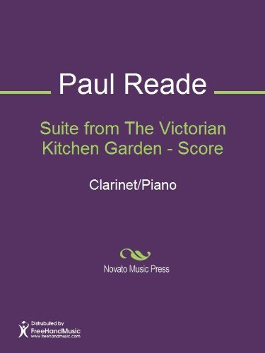 Suite from The Victorian Kitchen Garden - Score  by  Paul Reade