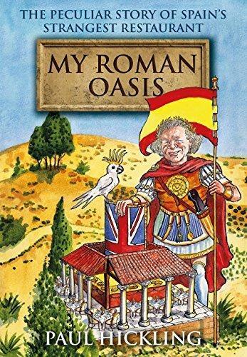 MY ROMAN OASIS Paul Hickling