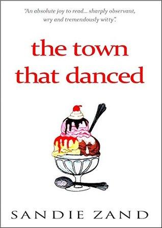 the town that danced Sandie Zand