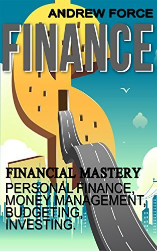 Finance: Financial Mastery - Personal Finance, Money Management, Budgeting, Investing Mike Hoffman