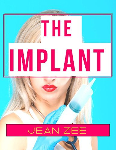 The Implant: A Femdom Forced Transformation Fantasy Jean Zee