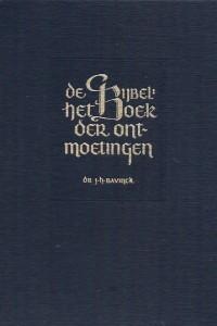 De Bijbel: het Boek der ontmoetingen  by  Johan Herman Bavinck