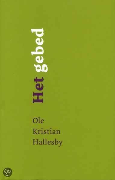 Het Gebed  by  Ole Hallesby