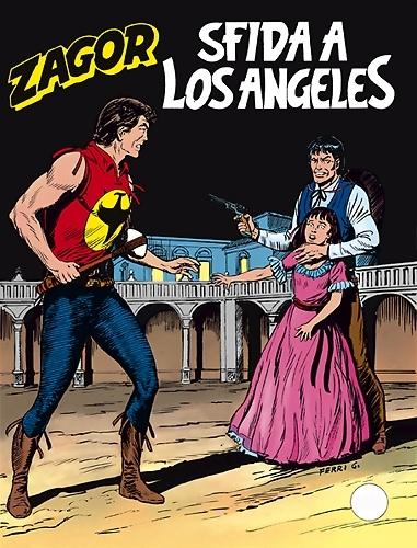 Zagor n. 354: Sfida a Los Angeles Mauro Boselli