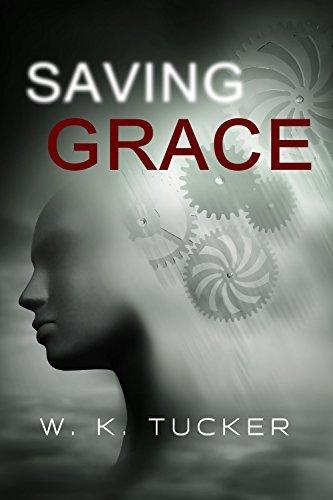Saving Grace  by  W.K.  Tucker