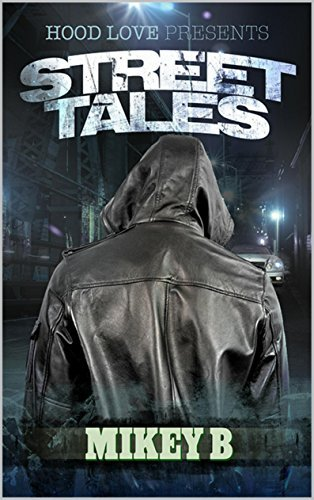 Street Tales  by  Mikey B