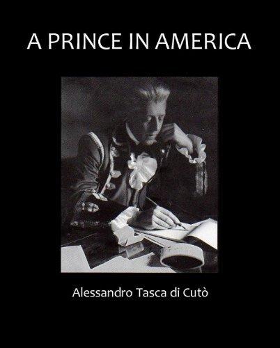 A Prince in America  by  Alessandro Tasca di Cuto