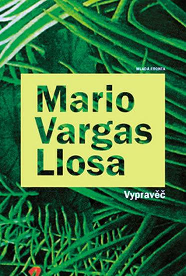 Vypravěč Mario Vargas Llosa