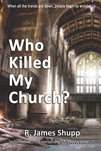 Who Killed My Church? (Revelation #1) R. James Shupp