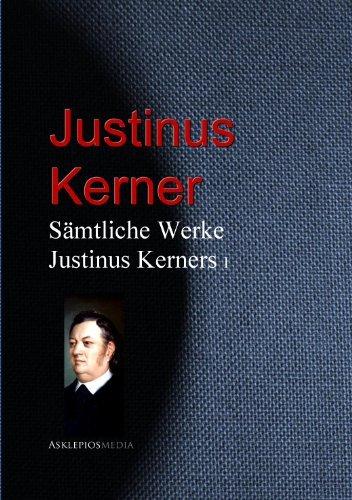 Gesammelte Werke Justinus Kerners Justinus Kerner