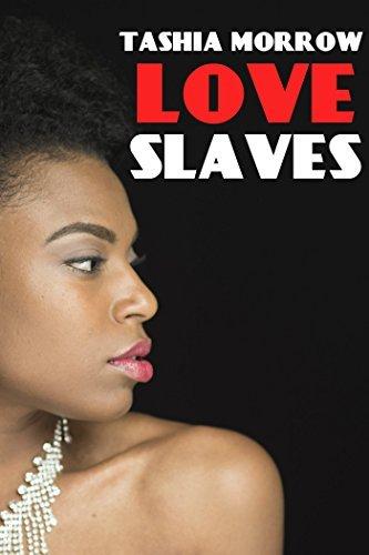 Love Slaves Tashia Morrow