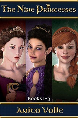 The Nine Princesses: Books 1-3 Anita Valle