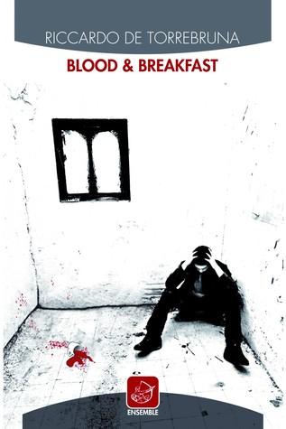 Blood & Breakfast Riccardo De Torrebruna