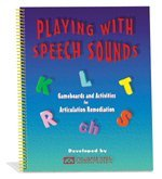 Playing With Speech Sounds  by  Academic Communication Associates
