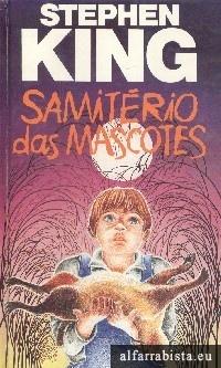 Samitério das Mascotes  by  Stephen King