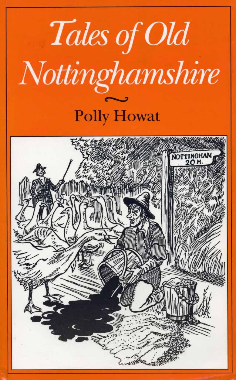 Tales of Old Nottinghamshire Polly Howat