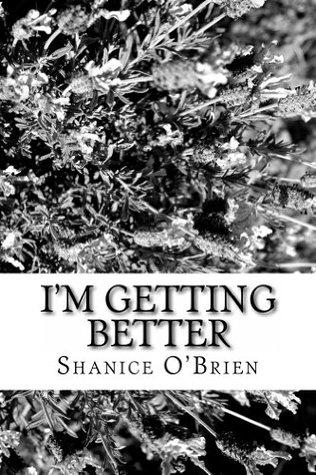 Im Getting Better Shanice OBrien