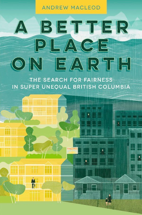 A Better Place on Earth Andrew  MacLeod