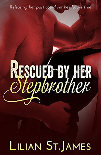 Rescued  by  her Stepbrother by Lilian St.James