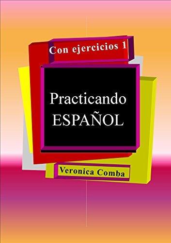 Practicando ESPAÑOL con ejercicios 1  by  Veronica Comba