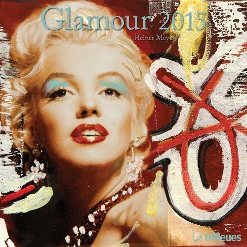 2015 Glamour Wall Calendar  by  Heiner Meyer