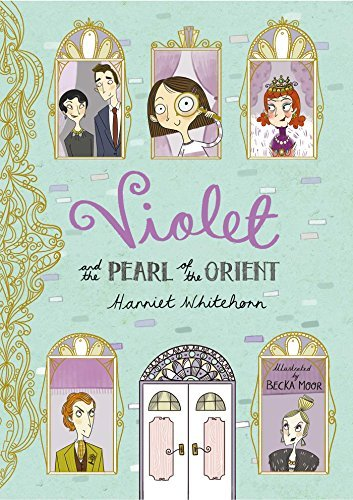 Violet and the Pearl of the Orient (Violet 1)  by  Harriet Whitehorn