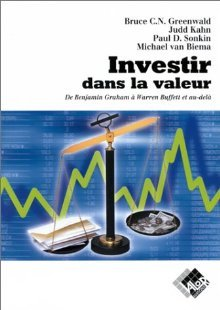 Value Investing: From Graham to Buffett and Beyond  by  Bruce C.N. Greenwald