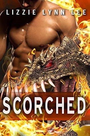 Scorched:  by  Lizzie Lynn Lee