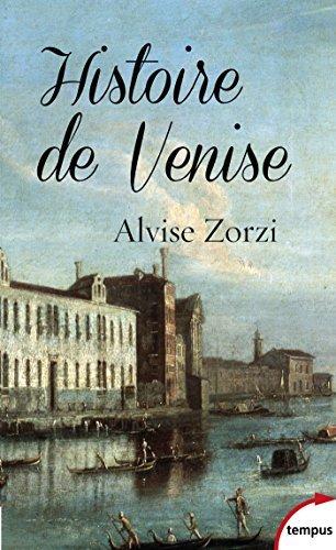 Histoire de Venise  by  Alvise Zorzi