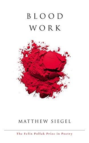 Blood Work Matthew Siegel