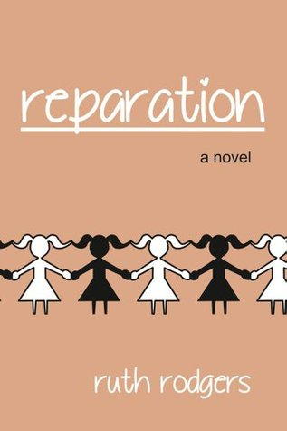 Reparation -- a novel  by  Ruth Rodgers