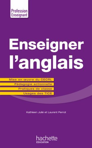Enseigner langlais  by  Kathleen Julié