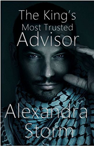 The Kings Most Trusted Advisor  by  Alexandra Storm