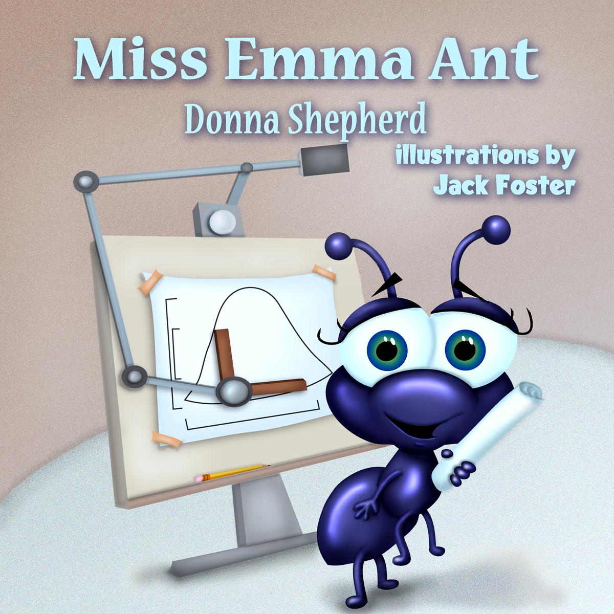 Miss Emma Ant Donna J. Shepherd