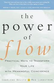 Power of Flow: Practical Ways to Transform Your Life with Meaningful Coincidence  by  Charlene Belitz