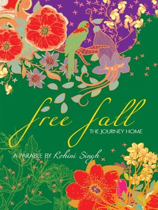 Free Fall: The Journey Home  by  Rohini Singh