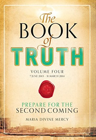 The Book of Truth volume 4 Maria Divine Mercy