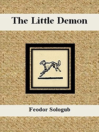 The Little Demon  by  Feodor Sologub