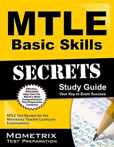 MTLE Basic Skills Secrets Study Guide: MTLE Test Review for the Minnesota Teacher Licensure Examinations  by  Mtle Exam Secrets Test Prep Team