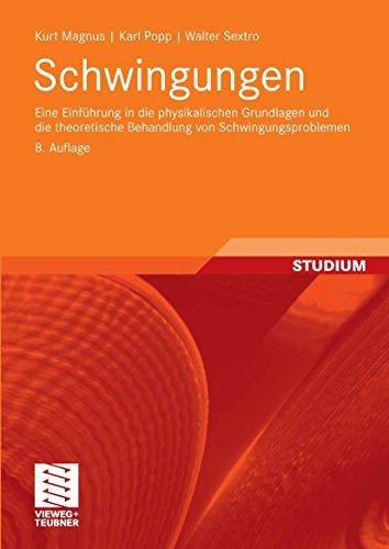 Schwingungen: Eine Einführung in die physikalischen Grundlagen und die theoretische Behandlung von Schwingungsproblemen  by  Kurt Magnus