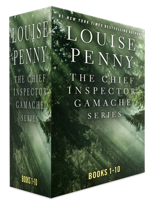 The Chief Inspector Gamache Series, Books 1 - 10 Louise Penny