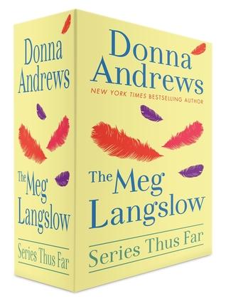 The Meg Langslow Series Thus Far  by  Donna Andrews